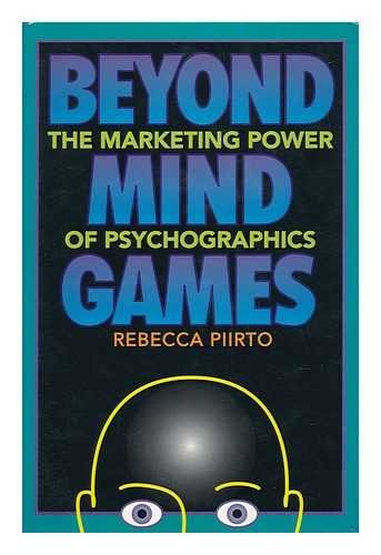 9780936889085: Beyond Mind Games: The Marketing Power of Psychographics