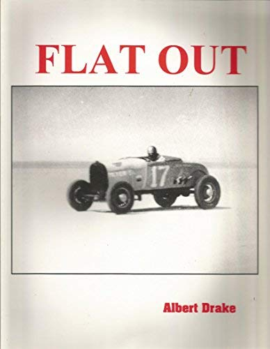9780936892184: Flat Out: California Dry Lake Time Trials 1930-1950