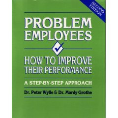 9780936894294: Problem Employees: How to Improve Their Performance