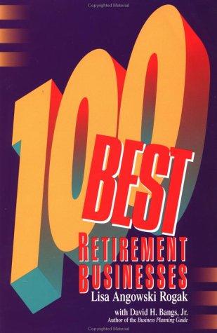 9780936894546: 100 Best Retirement Businesses