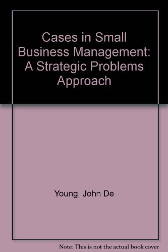 Cases in Small Business Management