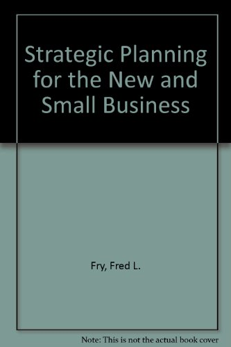9780936894850: Strategic Planning for the New and Small Business
