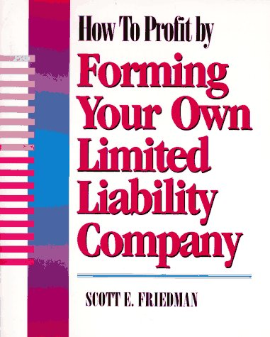 9780936894935: How To Profit by Forming Your Own Limited Liability Company
