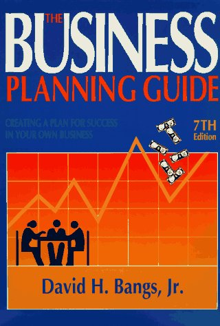 9780936894966: The Business Planning Guide: Creating a Plan for Success in Your Own Business (7th ed)