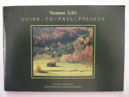 9780936896038: Vermont Life's Guide to Fall Foliage