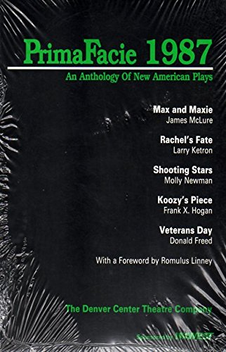 Prima Facie, 1987: An Anthology of New American Plays (Primafacie; 1987)