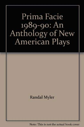 9780936947549: Prima Facie 1989-90: An Anthology of New American Plays