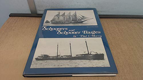 9780936972060: Schooners and Schooner Barges