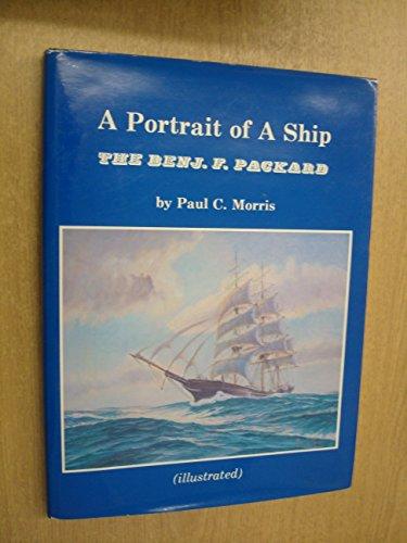 9780936972091: A Portrait of a Ship