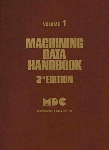 Machining Data Handbook, Vol. 1, 3rd Edition