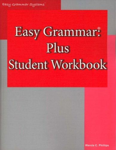 Easy Grammar: Plus Student Workbook: Phillips, Wanda C.