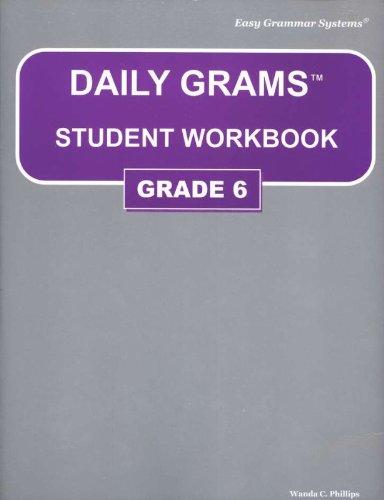 Daily Grams: Grade 6 - Student Workbook: Phillips, Wanda C.
