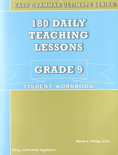9780936981598: 180 Daily Teaching Lessons (Easy Grammar Ultimate Series:, Grade 9 Student Workbook)