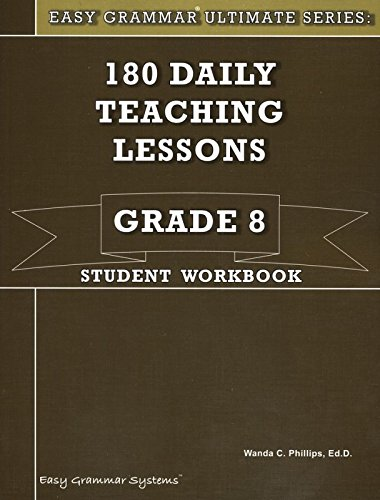 9780936981628: Easy Grammar Grade 8 Student 180 Daily Teaching Lessons