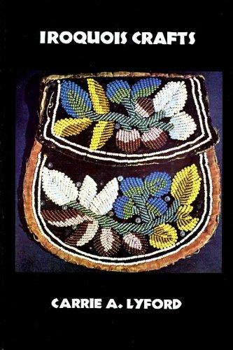 9780936984025: Iroquois Crafts
