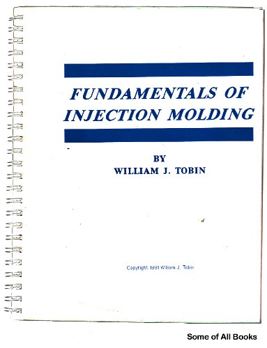 9780936994048: Fundamentals of Injection Molding