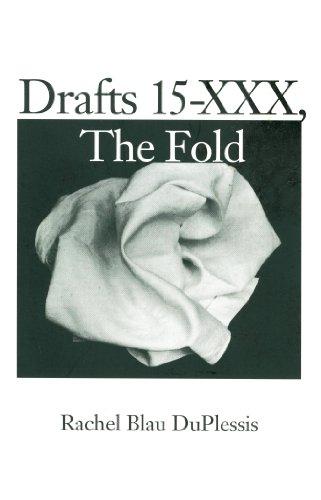 DRAFTS 15 - XXXM The Fold: DuPlessis, Rachel Blau