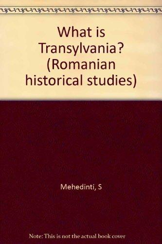 9780937019030: What is Transylvania? (Romanian historical studies)