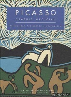 9780937031131: Picasso, Graphic Magician, Prints from the Norton Simon Museum