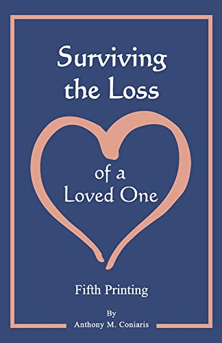 9780937032893: Surviving the Loss of a Loved One