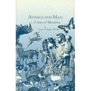 Animals and Man: A State of Blessedness: Joanne Stefanatos D.V.M