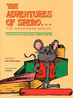 9780937032916: The Adventures of Spero the Orthodox Church Mouse: The Nativity of Our Lord Christ's Birth