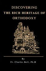 9780937032992: Discovering the Rich Heritage of Orthodoxy