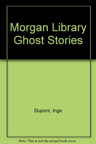 9780937035146: Morgan Library Ghost Stories