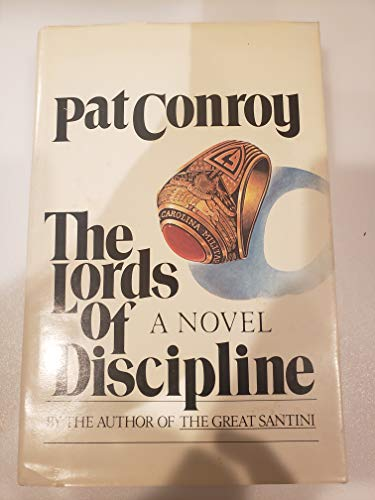 Lords of Discipline: Conroy, Pat