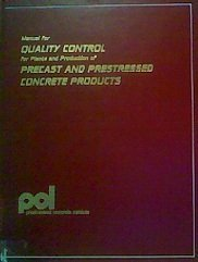 9780937040058: Manual for Quality Control for Plants and Production of Precast and Prestressed Concrete Products/Mnl116-85/Binder