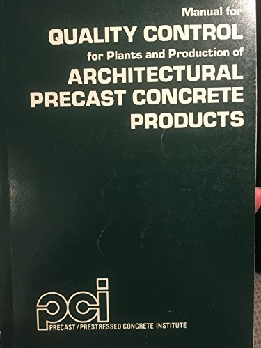 9780937040065: Manual for Quality Control for Plants & Production of Architectural Precast Concrete Products