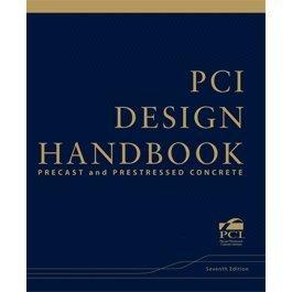 PCI Design Handbook: Precast and Prestressed Concrete: Helmuth Wilden