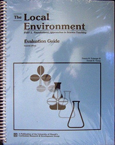 The Local Environment Evaluation Guide 2nd Edition: Francis M. Pottenger III, Donald B. Young