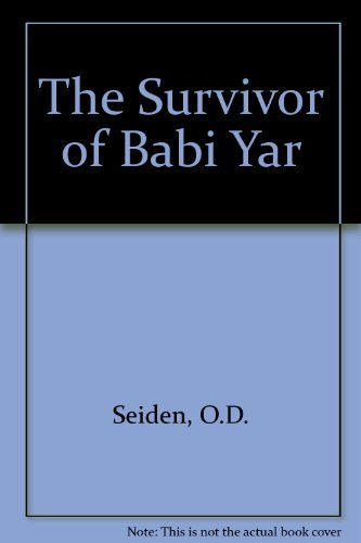 9780937050026: The Survivor of Babi Yar