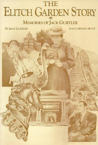 9780937050279: The Elitch Gardens story: Memories of Jack Gurtler