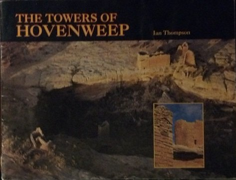 Towers of Hovenweep: Thompson, Ian