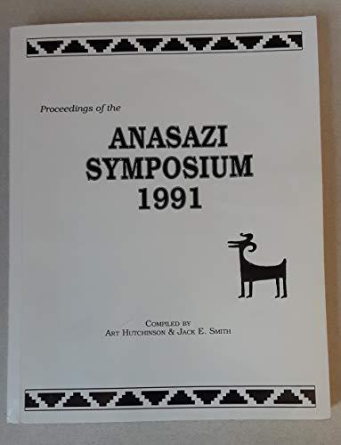 9780937062210: Proceedings of the Anasazi Symposium 1991