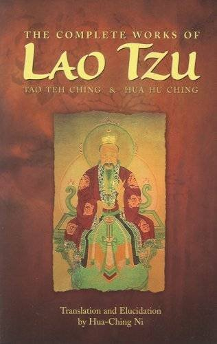 9780937064009: The Complete Works of Lao Tzu: Tao Teh Ching & Hau Hu Ching