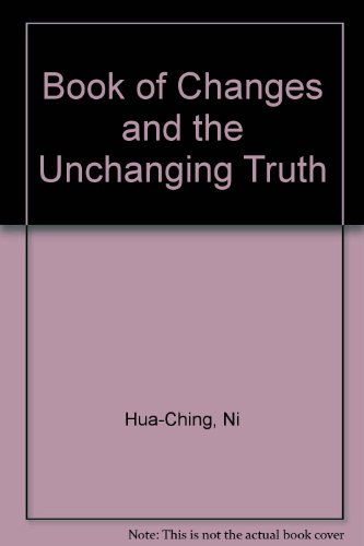 9780937064054: Book of Changes and the Unchanging Truth