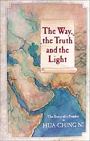 9780937064566: The Way, the Truth and the Light: The Story of a Prophet