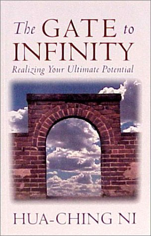 9780937064689: The Gate to Infinity: Realizing Your Ultimate Potential