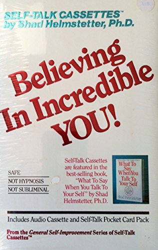 9780937065013: Believing in Incredible You (Self-Talk Cassettes)