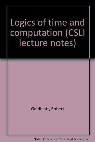 9780937073117: Title: Logics of time and computation CSLI lecture notes