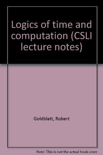 9780937073117: Logics of time and computation (CSLI lecture notes)