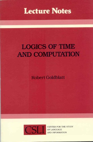 9780937073124: Logics of time and computation (CSLI lecture notes) [Paperback] by Goldblatt,...