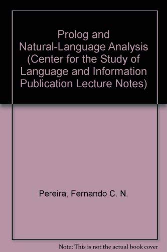 9780937073179: Prolog and Natural-Language Analysis (Center for the Study of Language and Information Publication Lecture Notes)