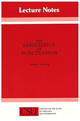 9780937073469: The Linguistics of Punctuation (Center for the Study of Language and Information Publication Lecture Notes)