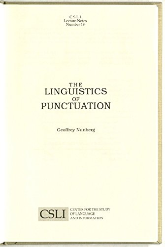 9780937073476: The Linguistics of Punctuation (Center for the Study of Language and Information Publication Lecture Notes)