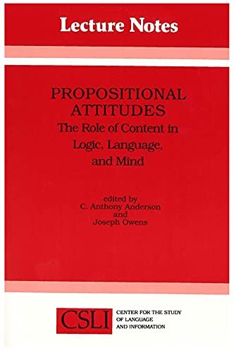 9780937073506: Propositional Attitudes: The Role of Content in Logic, Language, and Mind (Lecture Notes)