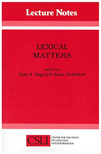 9780937073667: Lexical Matters (Center for the Study of Language and Information Publication Lecture Notes)